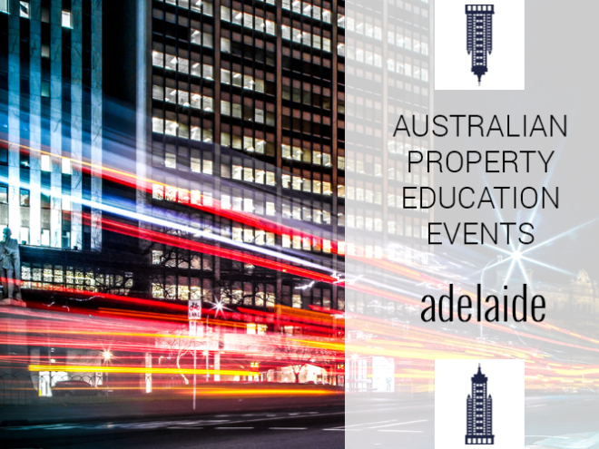 Australian Property Education Events Adelaide